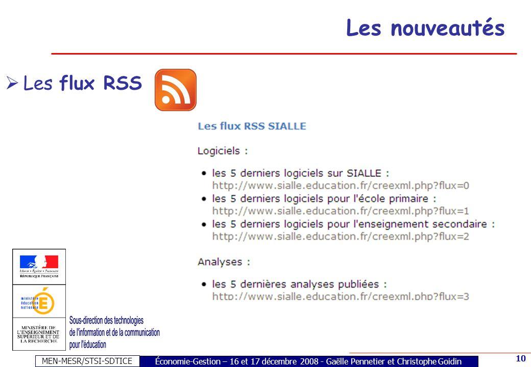 MEN-MESR/STSI-SDTICE 10 Économie-Gestion – 16 et 17 décembre 2008 - Gaëlle Pennetier et Christophe Goidin Les nouveautés Les flux RSS