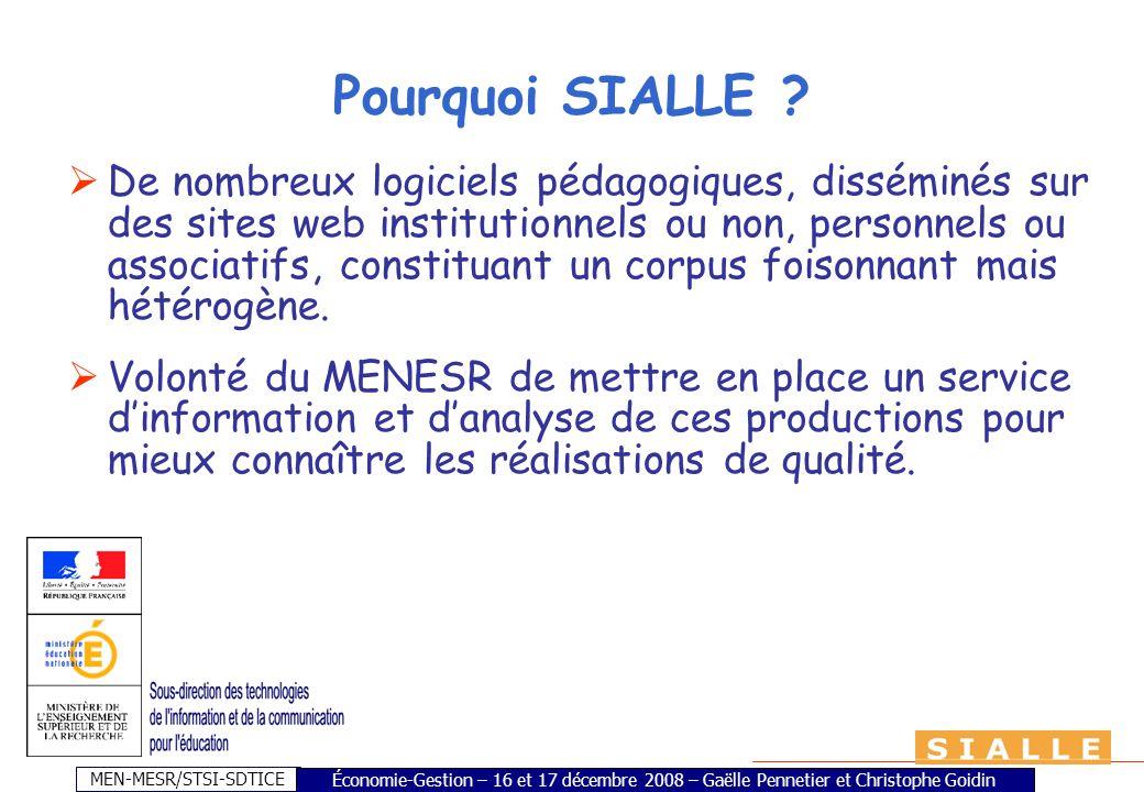 MEN-MESR/STSI-SDTICE Pourquoi SIALLE ? De nombreux logiciels pédagogiques, disséminés sur des sites web institutionnels ou non, personnels ou associat