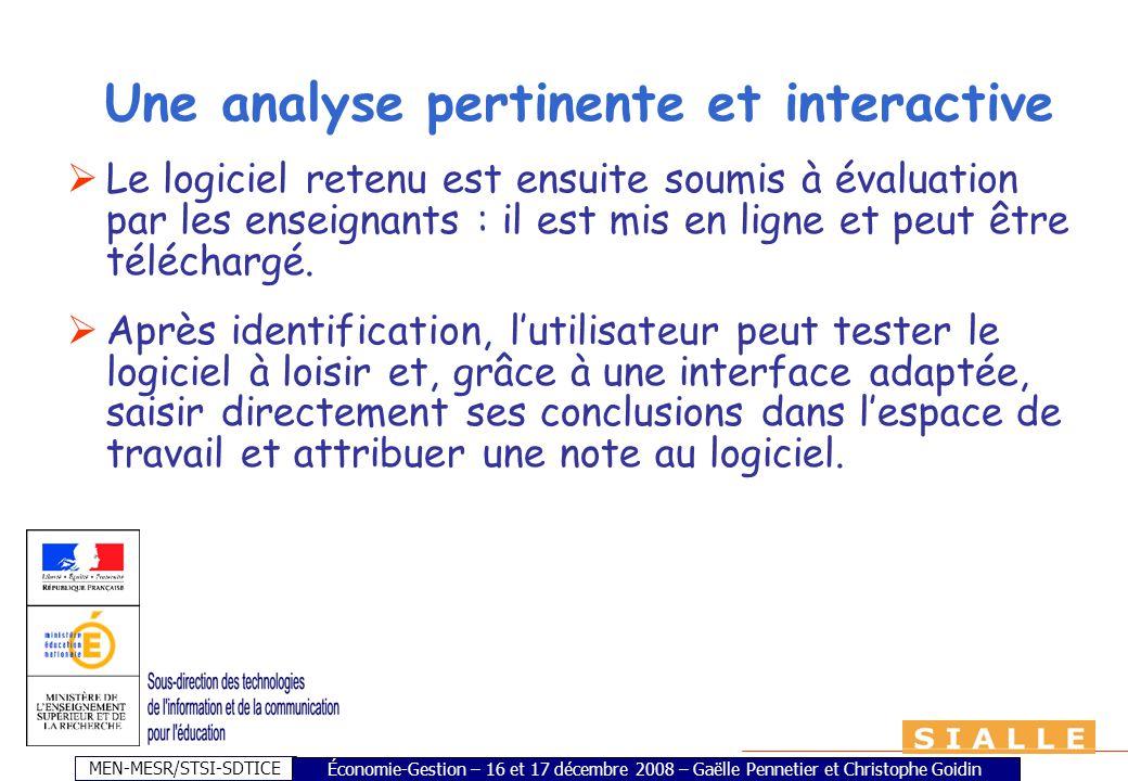 MEN-MESR/STSI-SDTICE Une analyse pertinente et interactive Le logiciel retenu est ensuite soumis à évaluation par les enseignants : il est mis en ligne et peut être téléchargé.