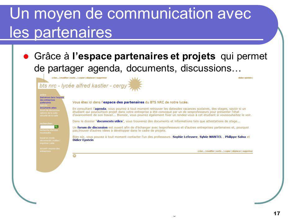 Réunion IANTE Economie et gestion17 Un moyen de communication avec les partenaires Grâce à lespace partenaires et projets qui permet de partager agend