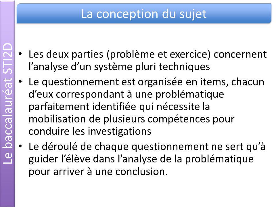 Les deux parties (problème et exercice) concernent lanalyse dun système pluri techniques Le questionnement est organisée en items, chacun deux corresp