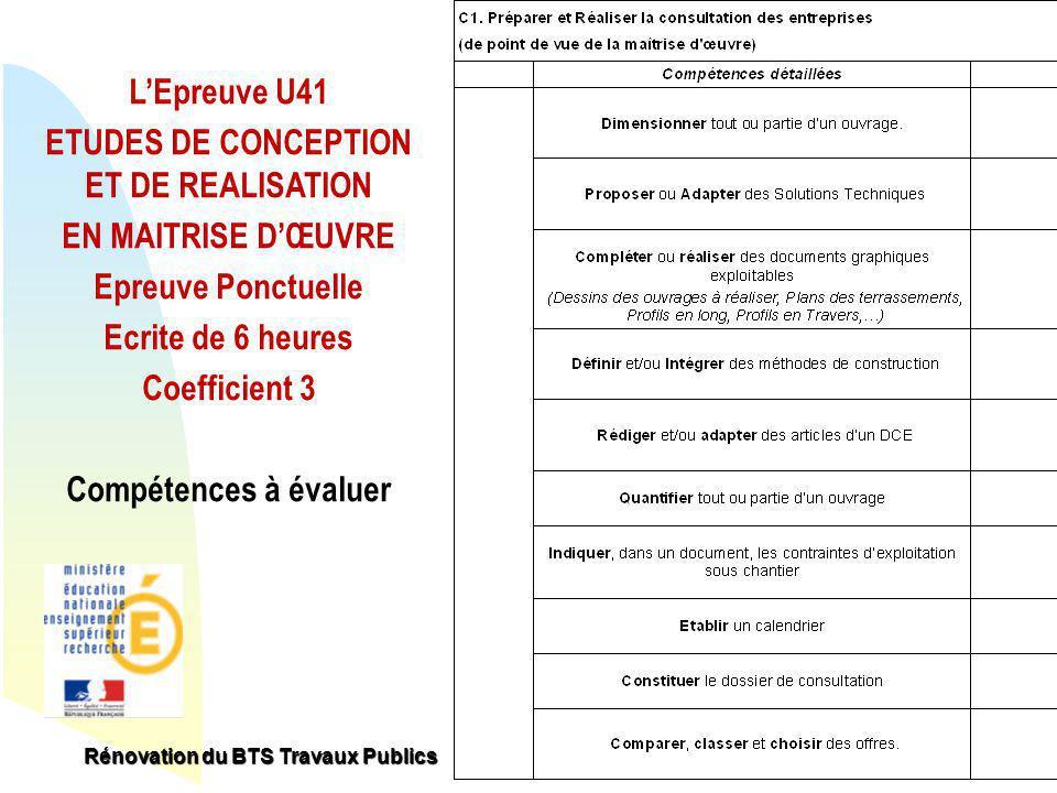 Retour au début LEpreuve U41 ETUDES DE CONCEPTION ET DE REALISATION EN MAITRISE DŒUVRE Epreuve Ponctuelle Ecrite de 6 heures Coefficient 3 Compétences