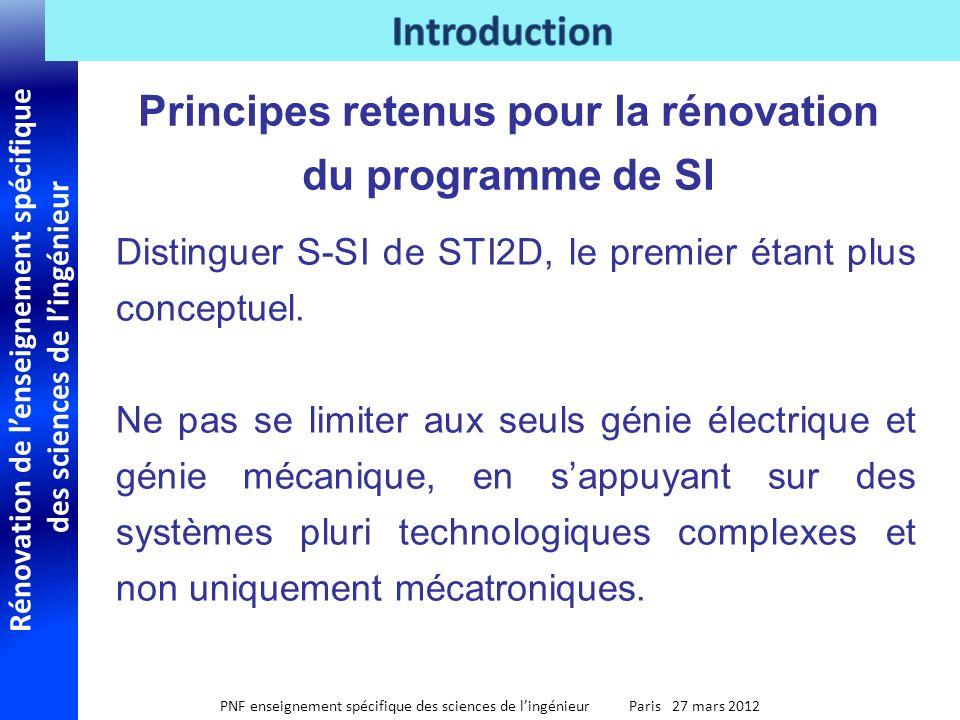 Rénovation de lenseignement spécifique des sciences de lingénieur PNF enseignement spécifique des sciences de lingénieur Paris 27 mars 2012 Distinguer S-SI de STI2D, le premier étant plus conceptuel.