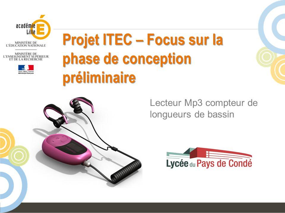 Projet ITEC – Focus sur la phase de conception préliminaire Lecteur Mp3 compteur de longueurs de bassin