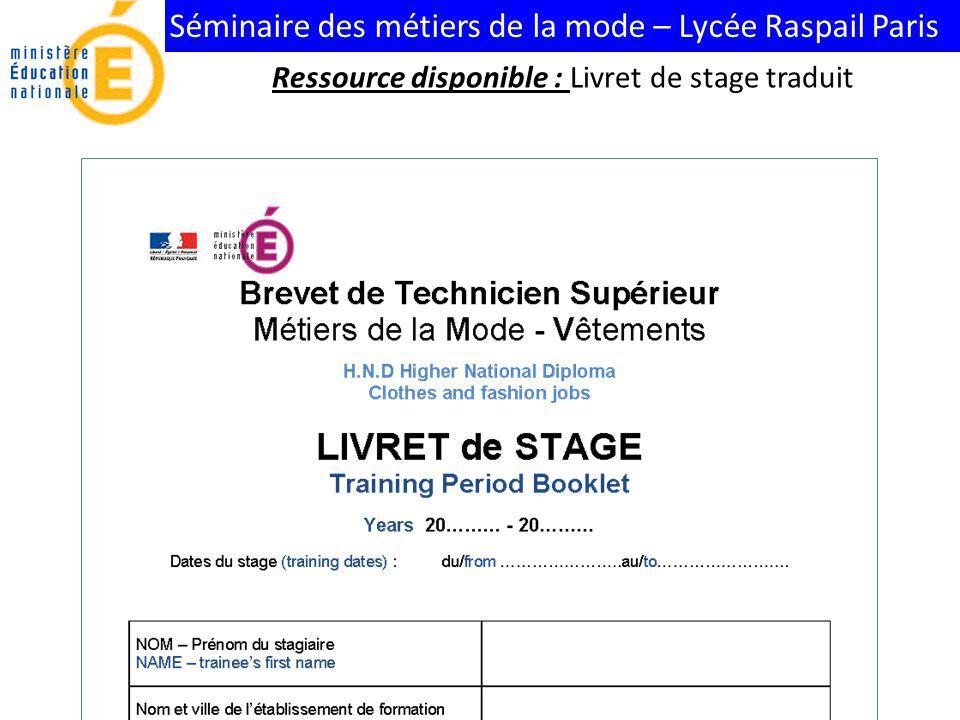 Séminaire des métiers de la mode – Lycée Raspail Paris Ressource disponible : Livret de stage traduit