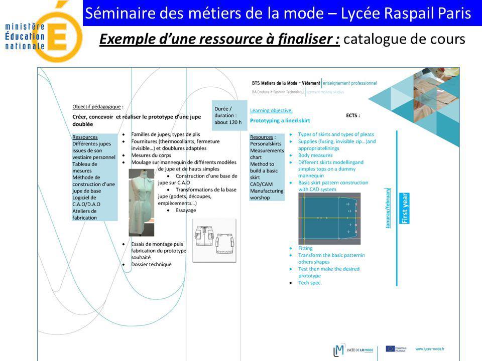 Séminaire des métiers de la mode – Lycée Raspail Paris Exemple dune ressource à finaliser : catalogue de cours