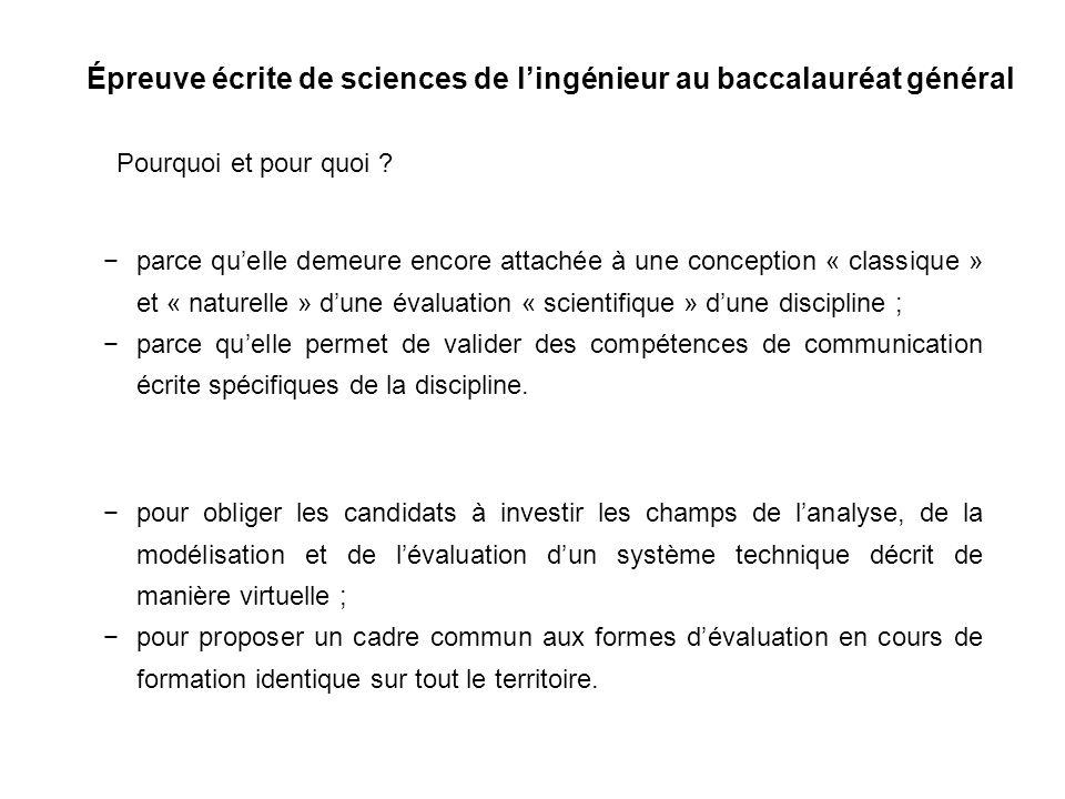 Épreuve écrite de sciences de lingénieur au baccalauréat général Pourquoi et pour quoi ? parce quelle demeure encore attachée à une conception « class