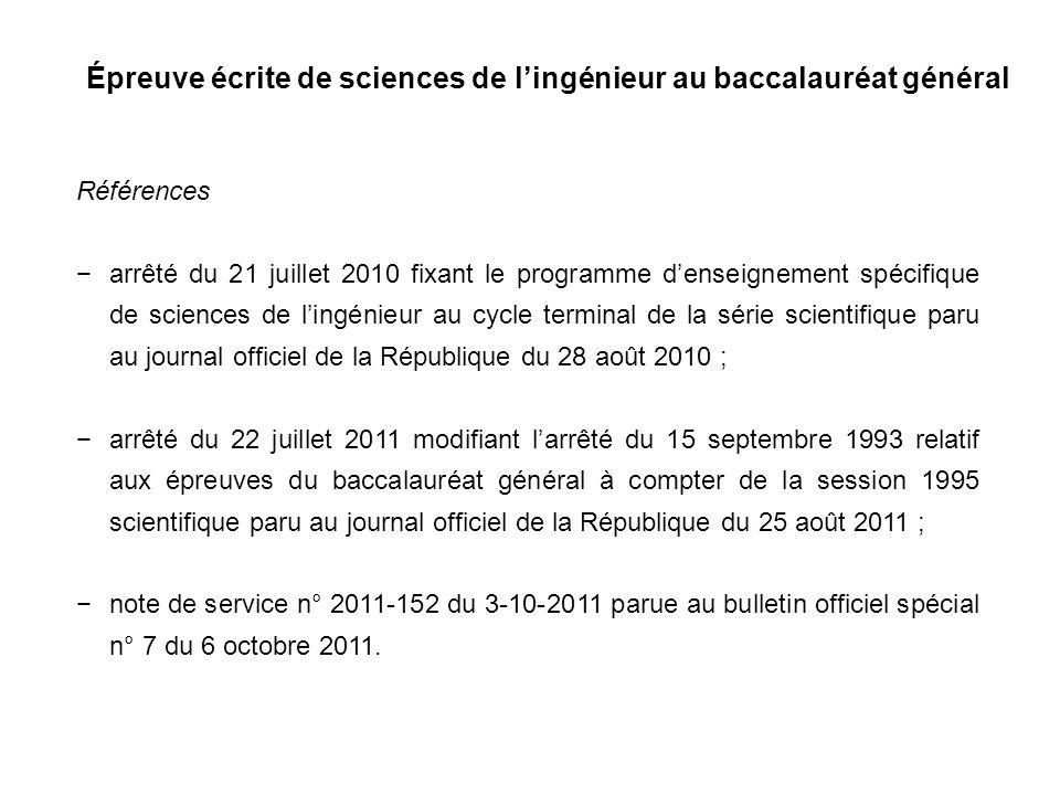 Épreuve écrite de sciences de lingénieur au baccalauréat général Références arrêté du 21 juillet 2010 fixant le programme denseignement spécifique de