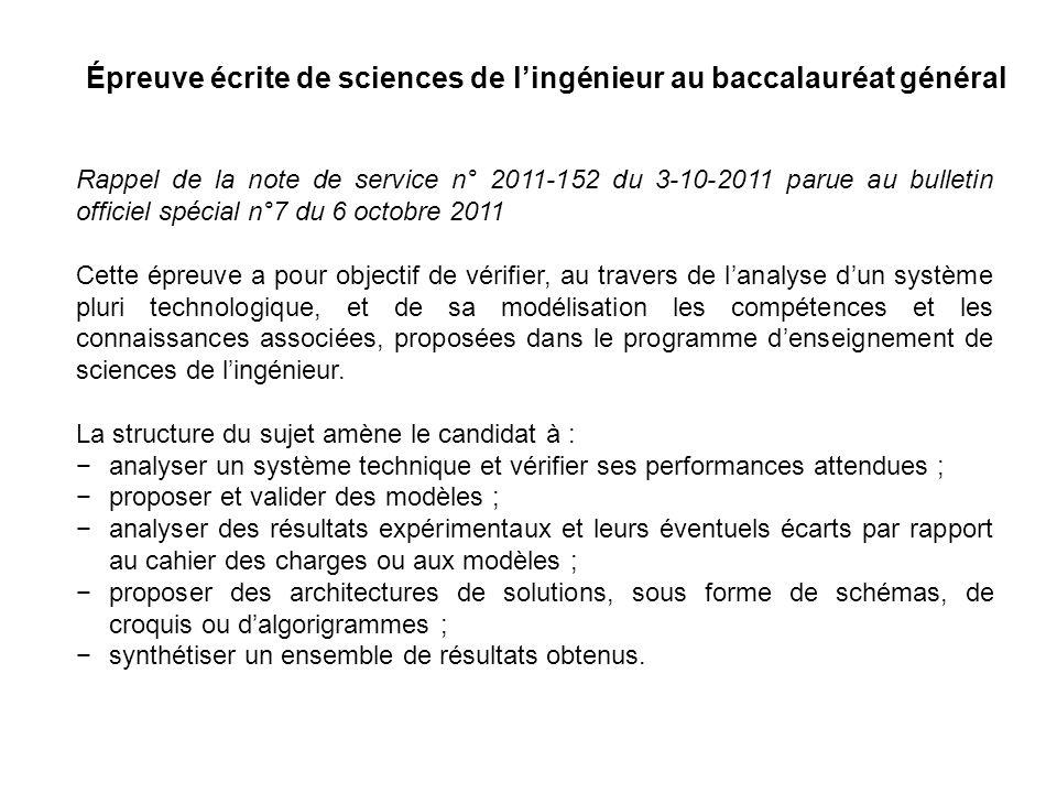 Épreuve écrite de sciences de lingénieur au baccalauréat général Rappel de la note de service n° 2011-152 du 3-10-2011 parue au bulletin officiel spéc