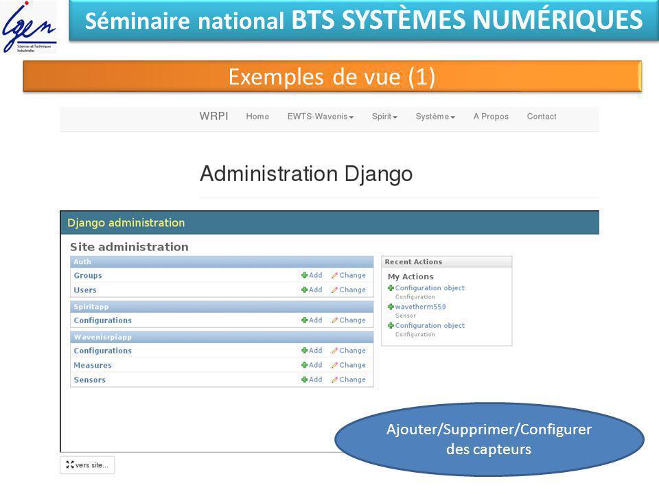 Séminaire national BTS SYSTÈMES NUMÉRIQUES Exemples de vue (1) Ajouter/Supprimer/Configurer des capteurs
