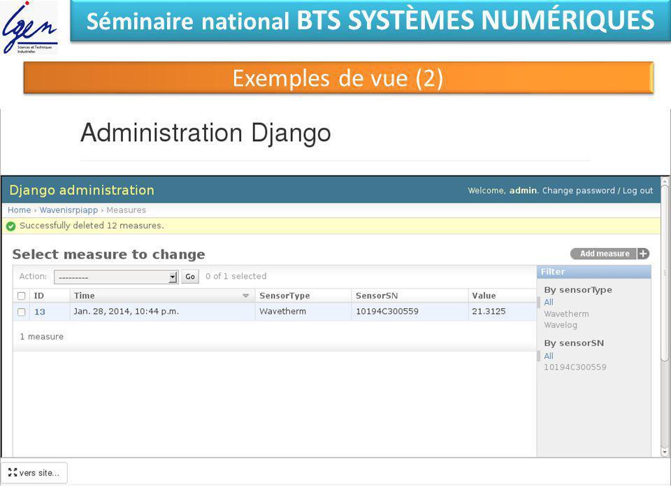 Séminaire national BTS SYSTÈMES NUMÉRIQUES Exemples de vue (2)