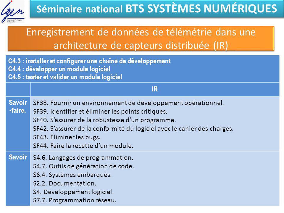 Séminaire national BTS SYSTÈMES NUMÉRIQUES Enregistrement de données de télémétrie dans une architecture de capteurs distribuée (IR) C4.3 : installer