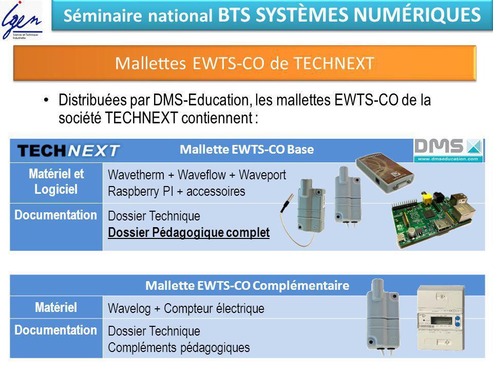Séminaire national BTS SYSTÈMES NUMÉRIQUES Mallettes EWTS-CO de TECHNEXT Distribuées par DMS-Education, les mallettes EWTS-CO de la société TECHNEXT c