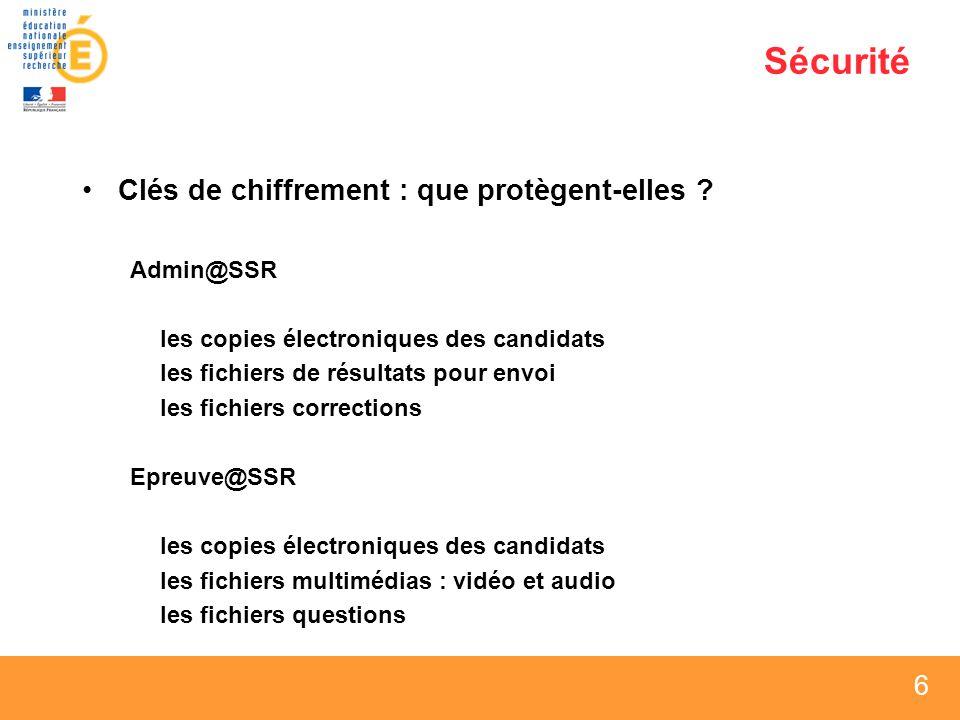 27 Installation Epreuve@SSR Saisir les clés de chiffrements, surtout en mode serveur Evite davoir à les configurer sur chaque poste