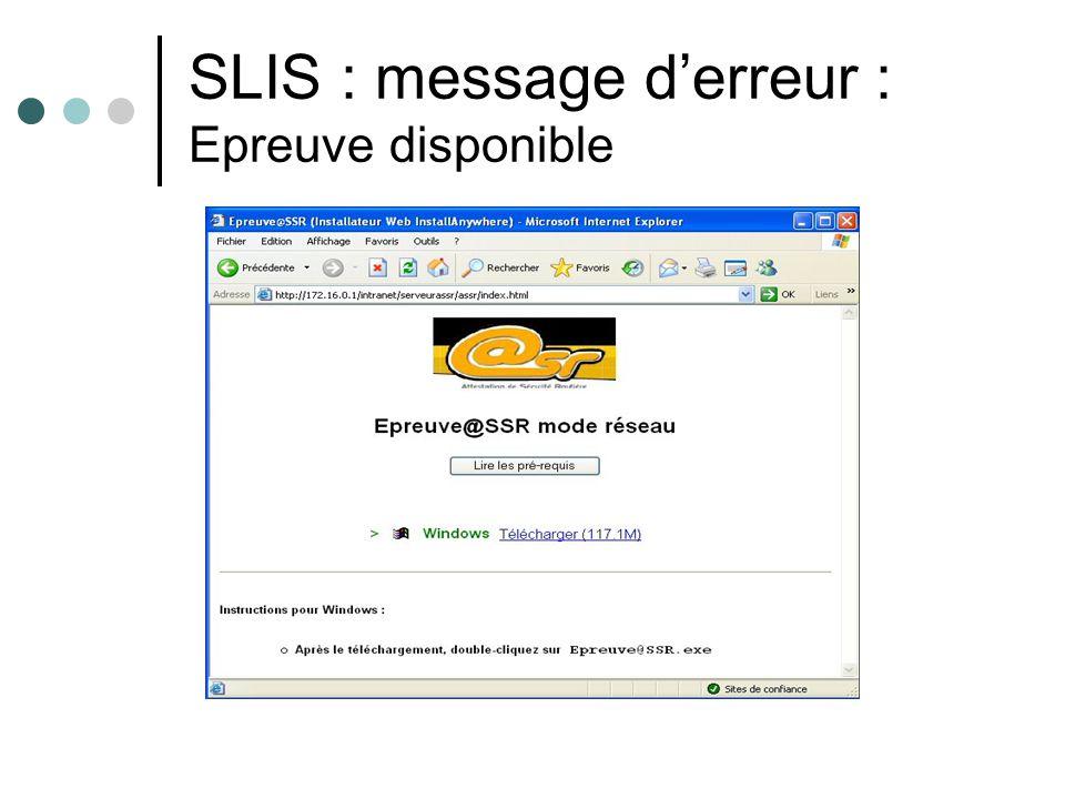 SLIS : message derreur : Epreuve disponible