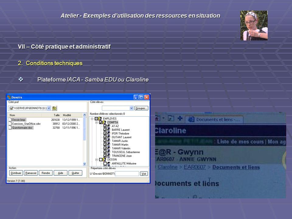 VII – Côté pratique et administratif 2.