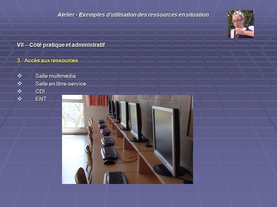 VII – Côté pratique et administratif 3.