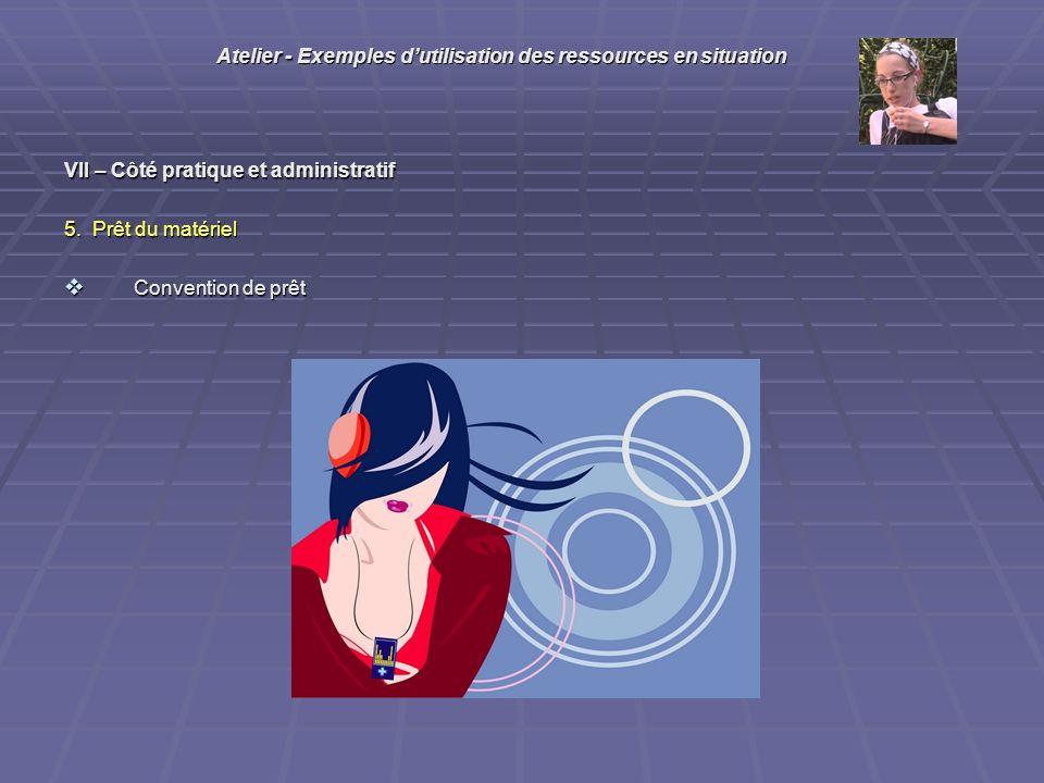 VII – Côté pratique et administratif 5.