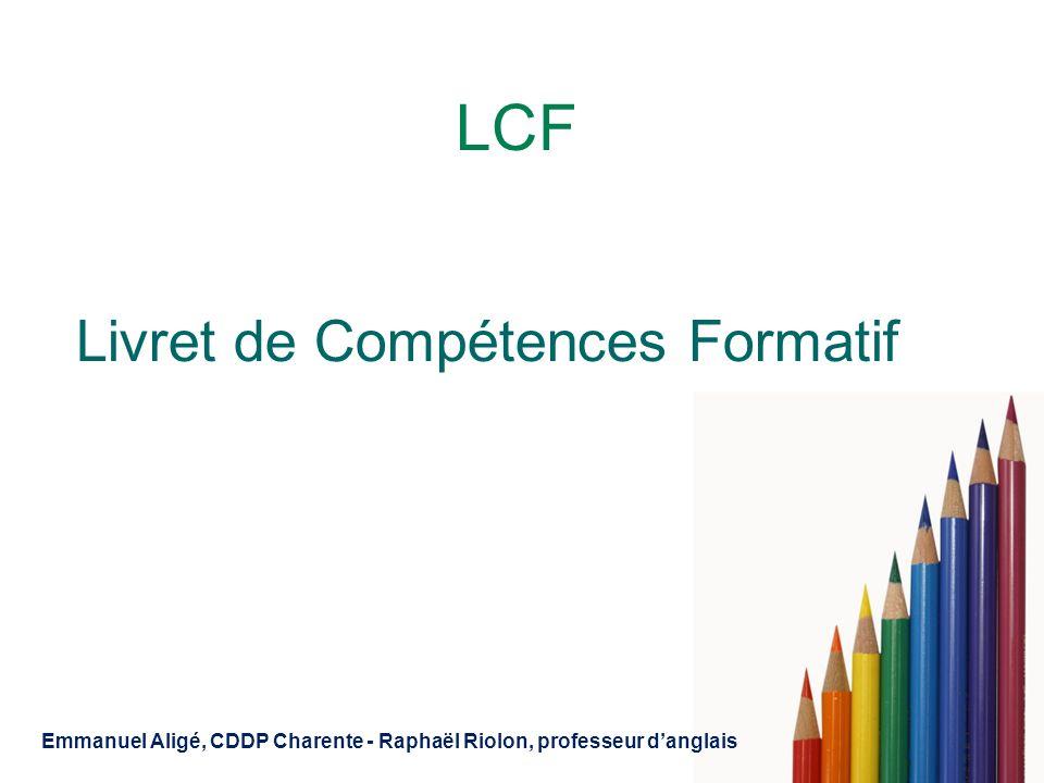 LCF Livret de Compétences Formatif Emmanuel Aligé, CDDP Charente - Raphaël Riolon, professeur danglais