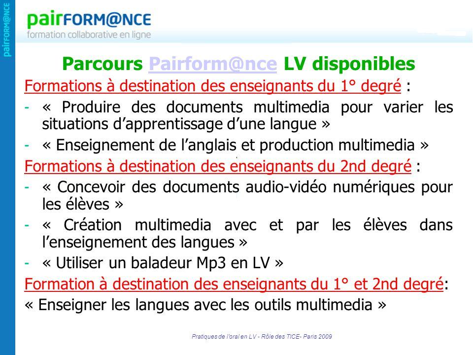 Parcours Pairform@nce LV disponiblesPairform@nce Formations à destination des enseignants du 1° degré : - « Produire des documents multimedia pour var