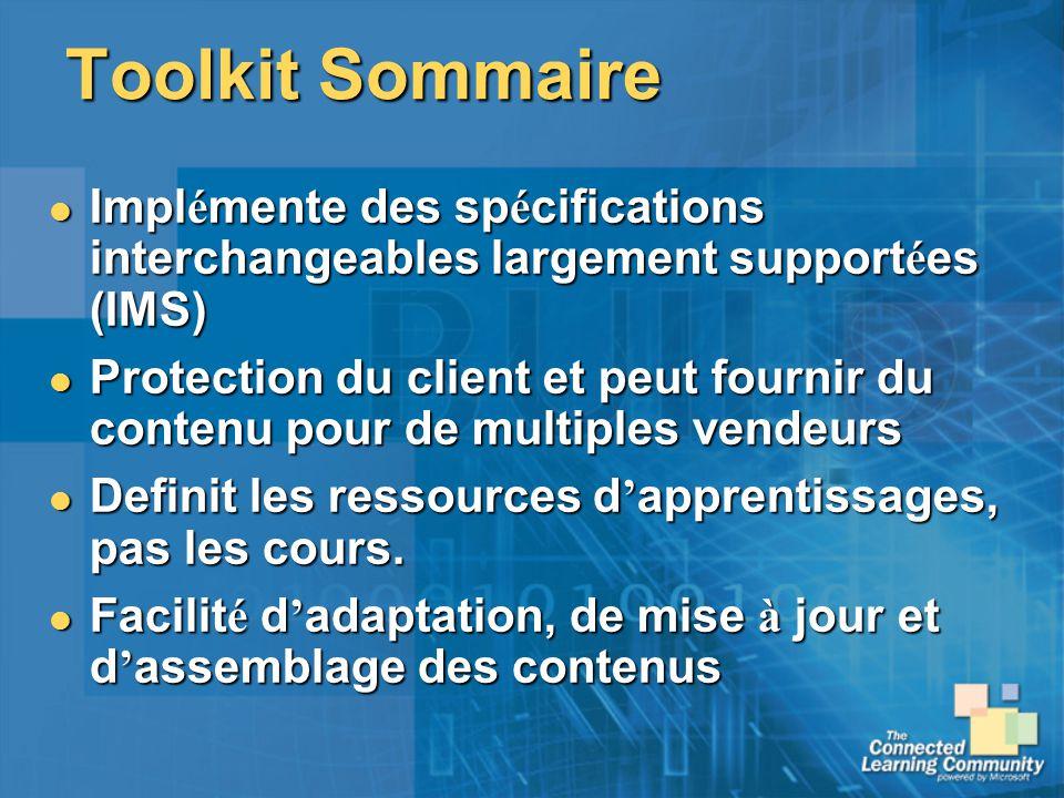 Toolkit Sommaire Impl é mente des sp é cifications interchangeables largement support é es (IMS) Impl é mente des sp é cifications interchangeables la