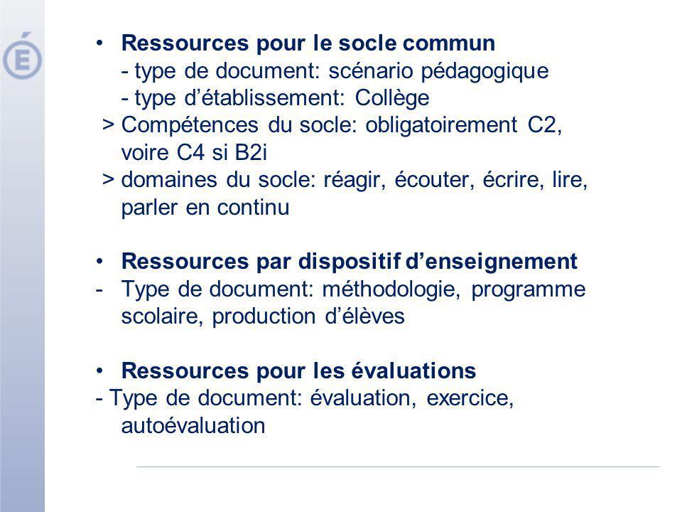 Ressources pour le socle commun - type de document: scénario pédagogique - type détablissement: Collège > Compétences du socle: obligatoirement C2, vo