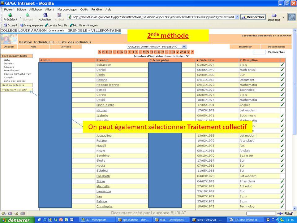 2 nde méthode On peut également sélectionner Traitement collectif Document créé par Laurence BURLAT
