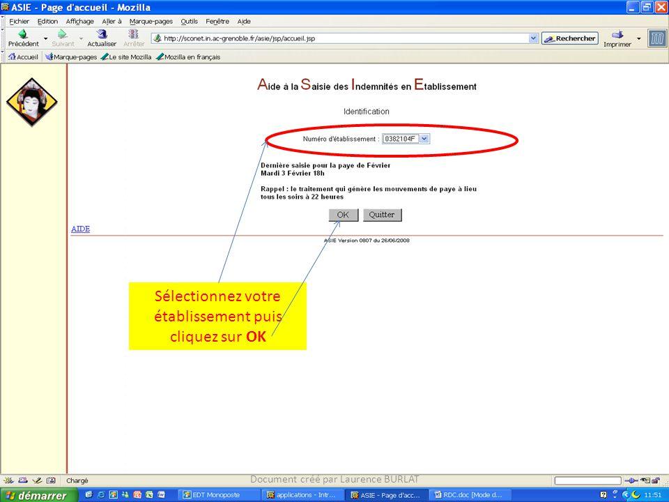 Sélectionnez votre établissement puis cliquez sur OK Document créé par Laurence BURLAT