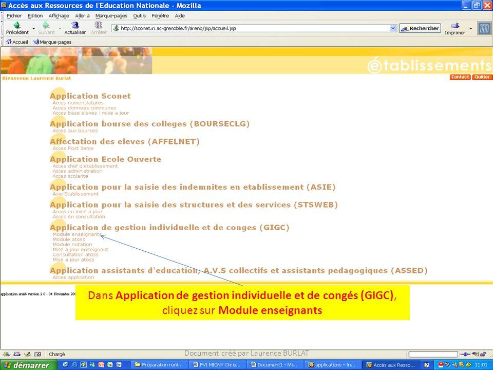 Dans Application de gestion individuelle et de congés (GIGC), cliquez sur Module enseignants Document créé par Laurence BURLAT