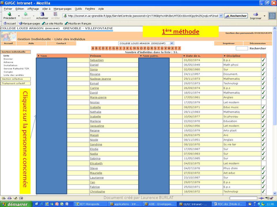 Cliquez sur la personne concernée 1 ère méthode Document créé par Laurence BURLAT