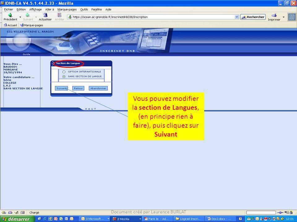 Vous pouvez modifier la section de Langues, (en principe rien à faire), puis cliquez sur Suivant Document créé par Laurence BURLAT