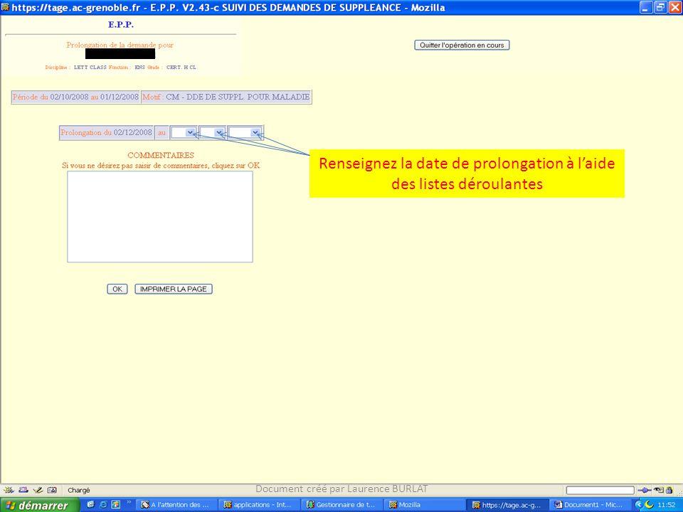 Renseignez la date de prolongation à laide des listes déroulantes Document créé par Laurence BURLAT