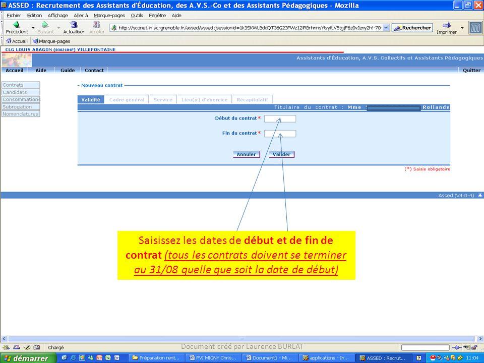 Saisissez les dates de début et de fin de contrat (tous les contrats doivent se terminer au 31/08 quelle que soit la date de début) Document créé par