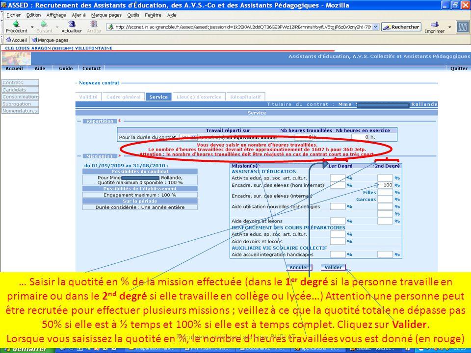 … Saisir la quotité en % de la mission effectuée (dans le 1 er degré si la personne travaille en primaire ou dans le 2 nd degré si elle travaille en c