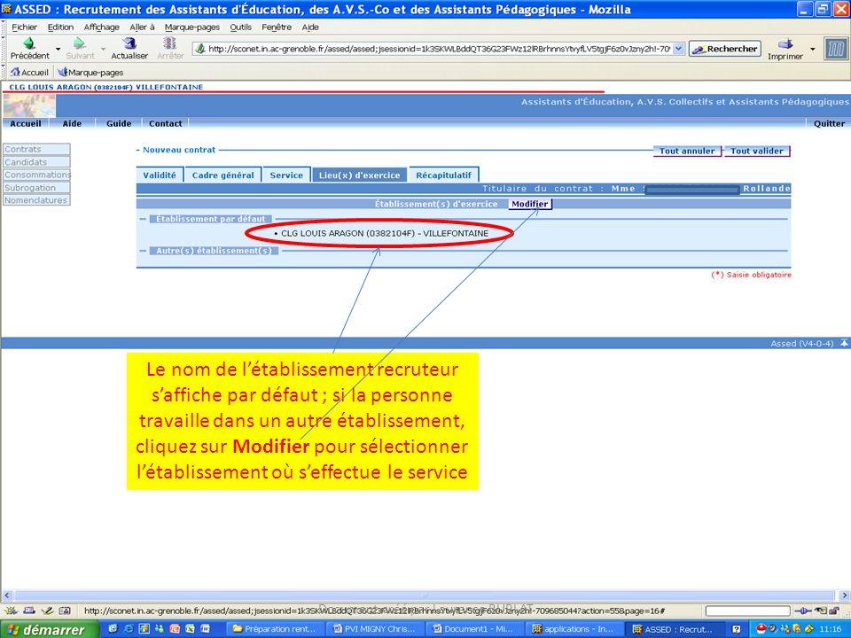 Le nom de létablissement recruteur saffiche par défaut ; si la personne travaille dans un autre établissement, cliquez sur Modifier pour sélectionner