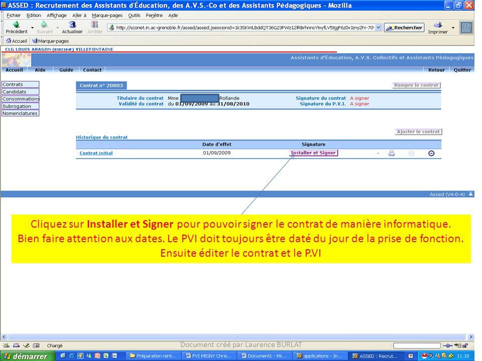 Cliquez sur Installer et Signer pour pouvoir signer le contrat de manière informatique. Bien faire attention aux dates. Le PVI doit toujours être daté