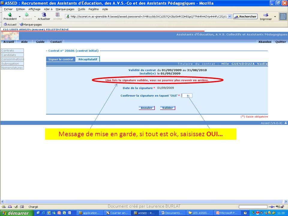 Message de mise en garde, si tout est ok, saisissez OUI… Document créé par Laurence BURLAT