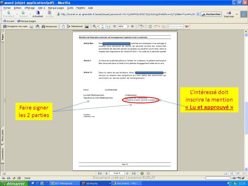 Faire signer les 2 parties Lintéressé doit inscrire la mention « Lu et approuvé » Document créé par Laurence BURLAT