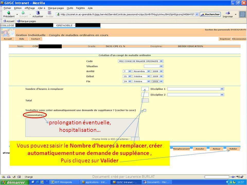 Vous pouvez saisir le Nombre dheures à remplacer, créer automatiquement une demande de suppléance, Puis cliquez sur Valider Document créé par Laurence BURLAT prolongation éventuelle, hospitalisation…