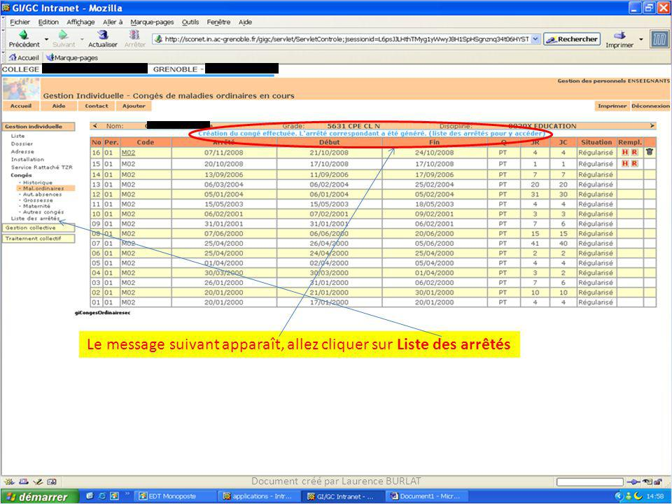 Le message suivant apparaît, allez cliquer sur Liste des arrêtés Document créé par Laurence BURLAT