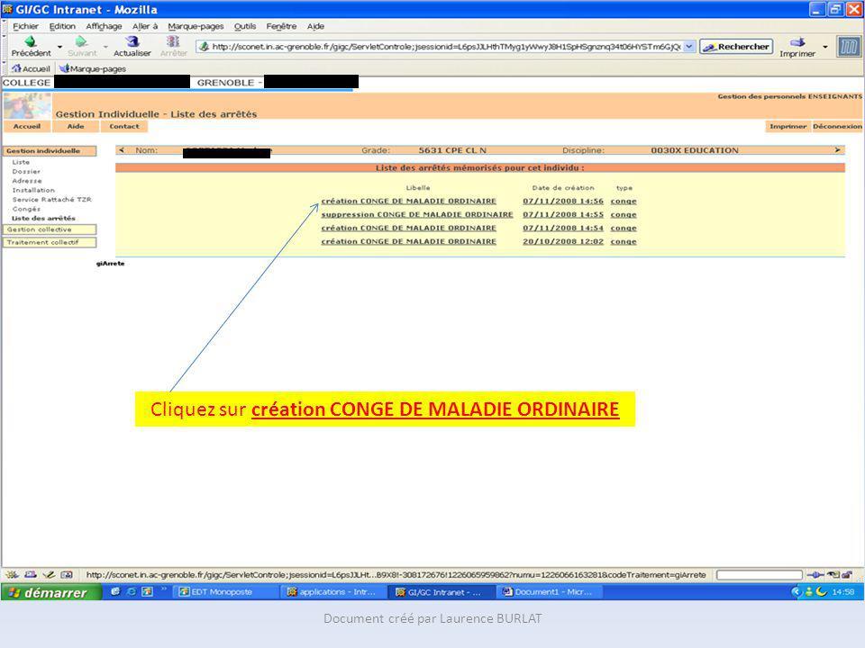 Cliquez sur création CONGE DE MALADIE ORDINAIRE Document créé par Laurence BURLAT