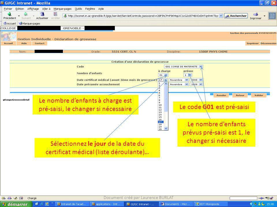 Sélectionnez le mois de la date du certificat médical (liste déroulante) Document créé par Laurence BURLAT