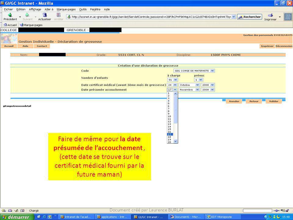 Faire de même pour la date présumée de laccouchement, (cette date se trouve sur le certificat médical fourni par la future maman) Document créé par La