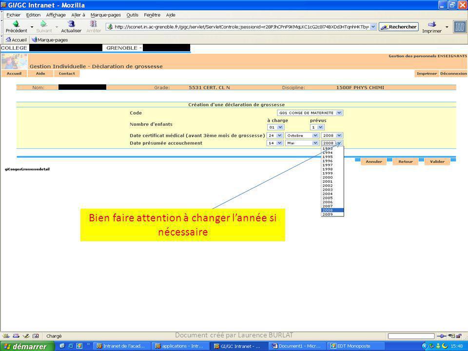 Vérifiez que les dates entrées sont bien exactes puis cliquez sur Valider Document créé par Laurence BURLAT