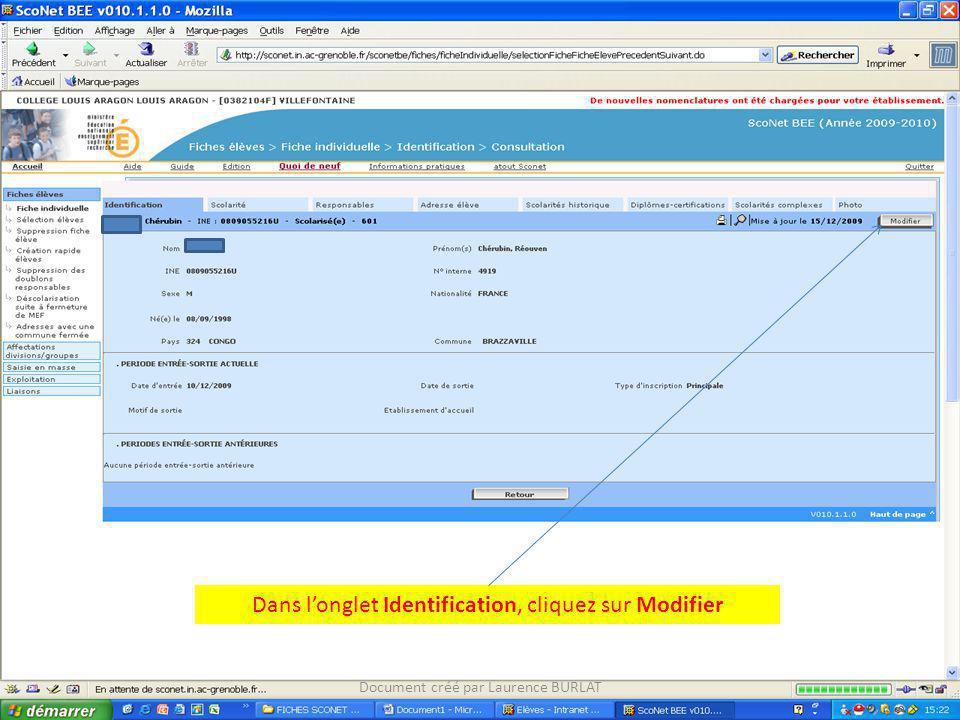 Dans longlet Identification, cliquez sur Modifier Document créé par Laurence BURLAT