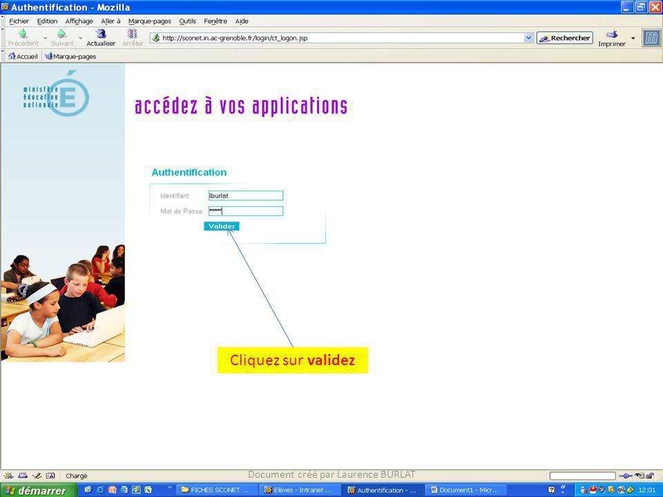 Cliquez sur validez Document créé par Laurence BURLAT