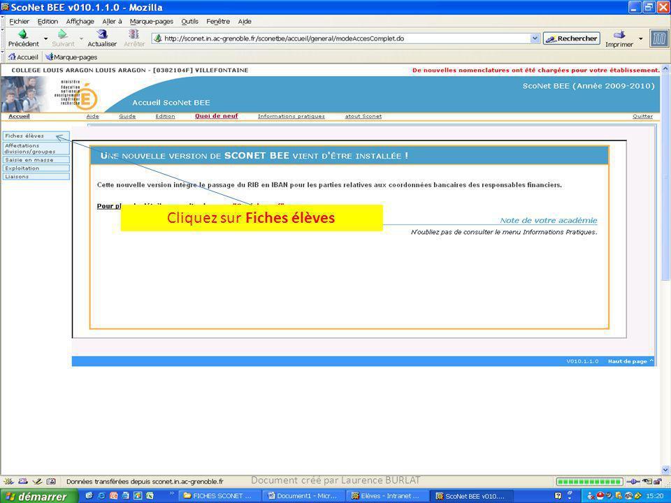 Cliquez sur Fiches élèves Document créé par Laurence BURLAT