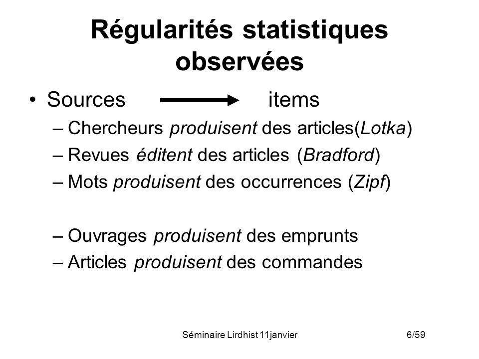 Séminaire Lirdhist 11janvier 7/59 Régularités statistiques observées