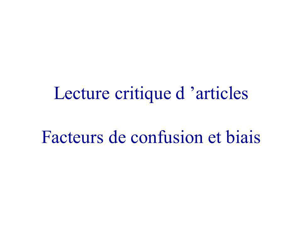 Lecture critique d articles Facteurs de confusion et biais