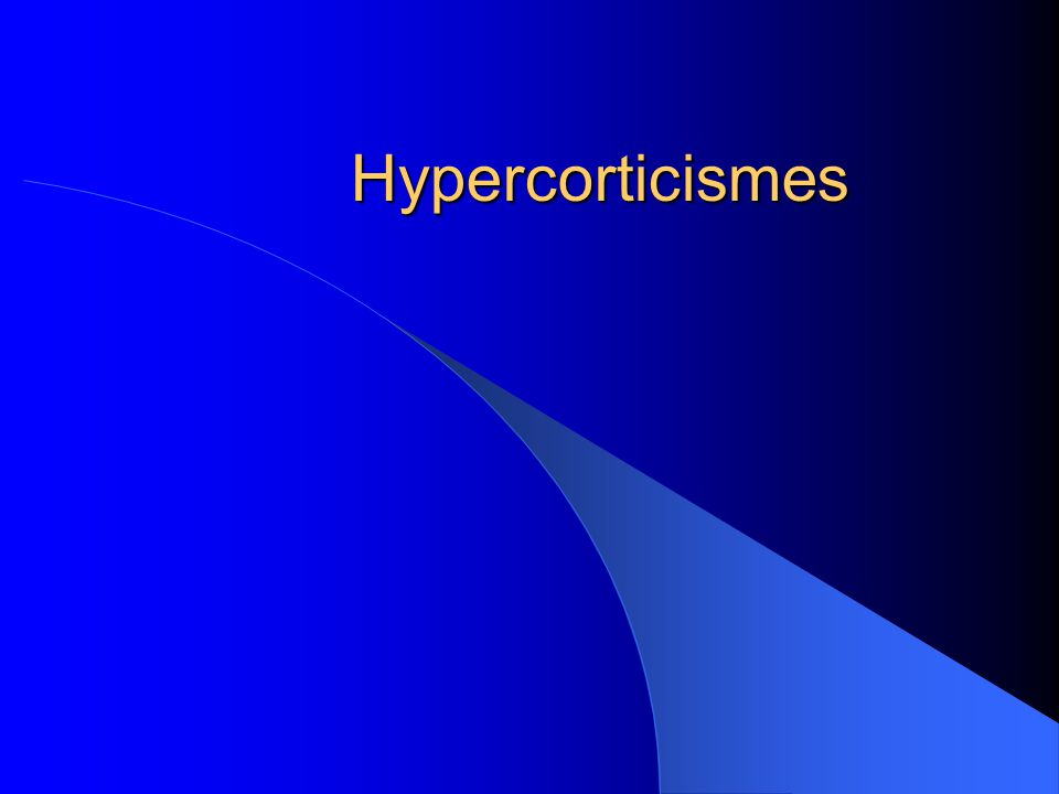 Hypercorticismes